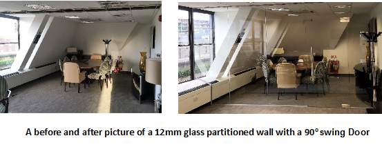 A before and after picture of a 12mm glass partitioned wall with a 90o swing Door